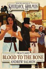 Sherlock Holmes Blood to the Bone - MR Andrew Salmon