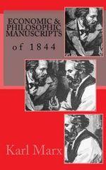 Economic & Philosophic Manuscripts of 1844 - 5x8 - Karl Marx