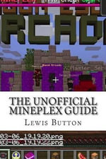 The Unofficial Mineplex Guide - MR Lewis David Button