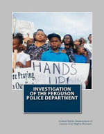 Investigation of the Ferguson Police Department - United States Department of Justice CIVI