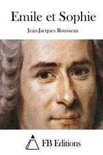 Emile Et Sophie - Jean-Jacques Rousseau