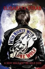 Wild Nights with a Lone Wolf - Elisabeth Staab