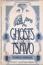 Ghosts of Tsavo - Mrs Vered Ehsani