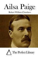 Ailsa Paige - Robert William Chambers