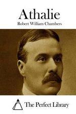 Athalie - Robert William Chambers
