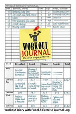 Workout Journal : Workout Diary with Food & Exercise Journal Log: Perfect Workout Charts & Weight Loss Journal to Kick-Start Your Fitness Routine - Blank Books Journals