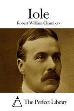 Iole - Robert William Chambers