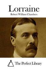 Lorraine - Robert William Chambers