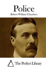 Police - Robert William Chambers