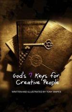 God's 7 Keys for Creative People - Tony Snipes