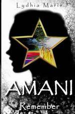 Amani : Remember - Lydhia Marie