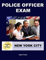 Police Officer Exam New York City - Angelo Tropea