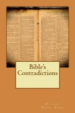 Bible's Contradictions - William Henry Burr
