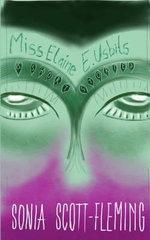 Miss Elaine E. Usbits & Short Stories - Sonia Scott-Fleming