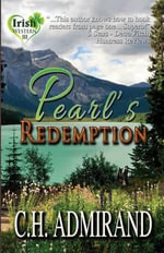 Pearl's Redemption Large Print - C H Admirand