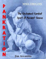Pankration : The Unchained Combat Sport of Ancient Greece - Jim Arvanitis