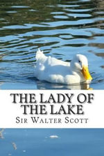 The Lady of the Lake - Sir Walter Scott
