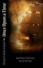 Once Upon a Time - Christy & Sarah  Newman