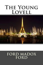 The Young Lovell - Ford Madox Ford