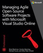 Managing Agile Open-Source Software Projects with Visual Studio Online - Brian Blackman