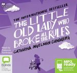 The Little Old Lady Who Broke All The Rules (MP3) - Catharina Ingelman-Sundberg