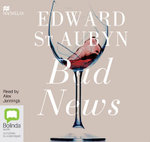 Bad News : The Patrick Melrose #2 - Edward St. Aubyn