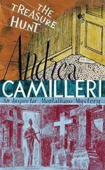 The Treasure Hunt : Inspector Montalbano Mysteries - Andrea Camilleri