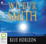 The Blue Horizon : Courtney #11 - Wilbur Smith