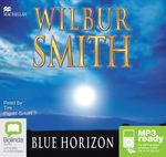 The Blue Horizon (MP3) : Courtney #11 - Wilbur Smith