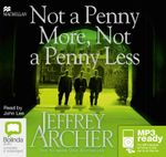 Not A Penny More, Not A Penny Less (MP3) - Jeffrey Archer
