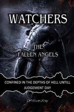 Watchers : The Fallen Angels - William King
