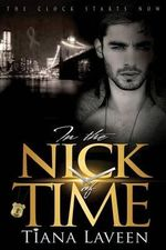 In the Nick of Time - Tiana Laveen