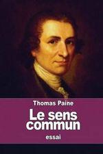 Le Sens Commun - Thomas Paine