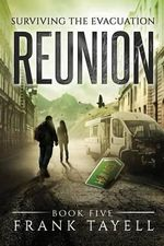 Surviving the Evacuation, Book 5 : Reunion - Frank Tayell
