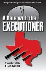 A Date with the Executioner - Ellen Smith