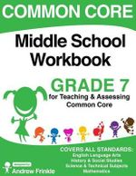 Common Core Middle School Workbook Grade 7 - Andrew Frinkle