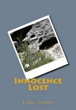 Innocence Lost - Lynda Cordova