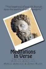 Meditations in Verse : The Sonnets of Marcus Aurelius - Marcus Aurelius