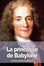 La Princesse de Babylone - Voltaire