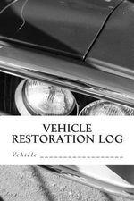 Vehicle Restoration Log : Vehicle Cover 6 - S M