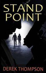 Standpoint : A Gripping Thriller Full of Suspense - Derek Thompson