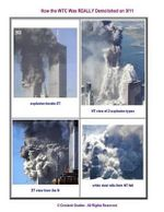 How the Wtc Was Really Demolished on 9/11 : Image-Rich Analysis - Crockett L Grabbe Phd