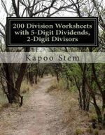 200 Division Worksheets with 5-Digit Dividends, 2-Digit Divisors : Math Practice Workbook - Kapoo Stem
