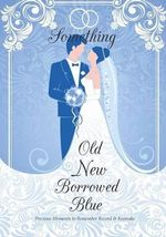 Something Old New Borrowed Blue - Bridal Shower in All Departments