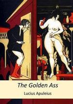 The Golden Ass - Lucius Apuleius