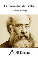 Le Domaine de Belton - Anthony Trollope, Ed