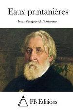 Eaux Printanieres - Ivan Sergeevich Turgenev