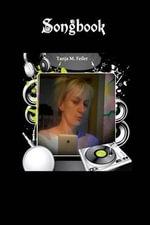 Songbook - T Tanja M Feiler F