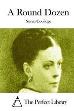A Round Dozen - Susan Coolidge
