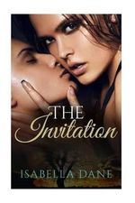 The Invitation : Satisfied While Her Husband Watches - Isabella Dane